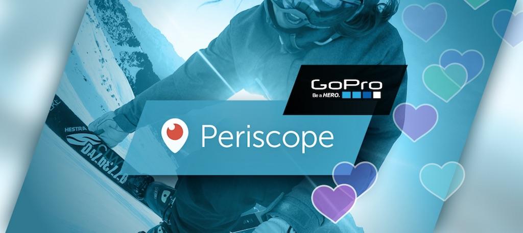 Periscope+GoPro